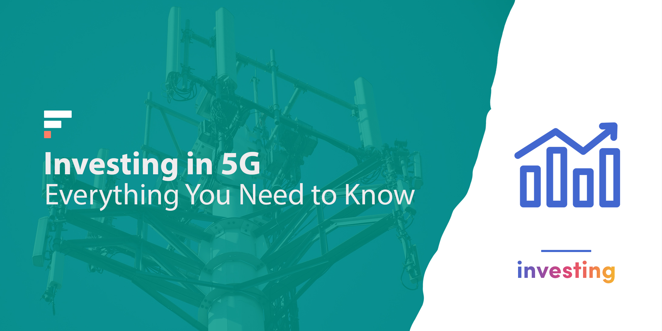 Investing in 5G: Everything You Need to Know