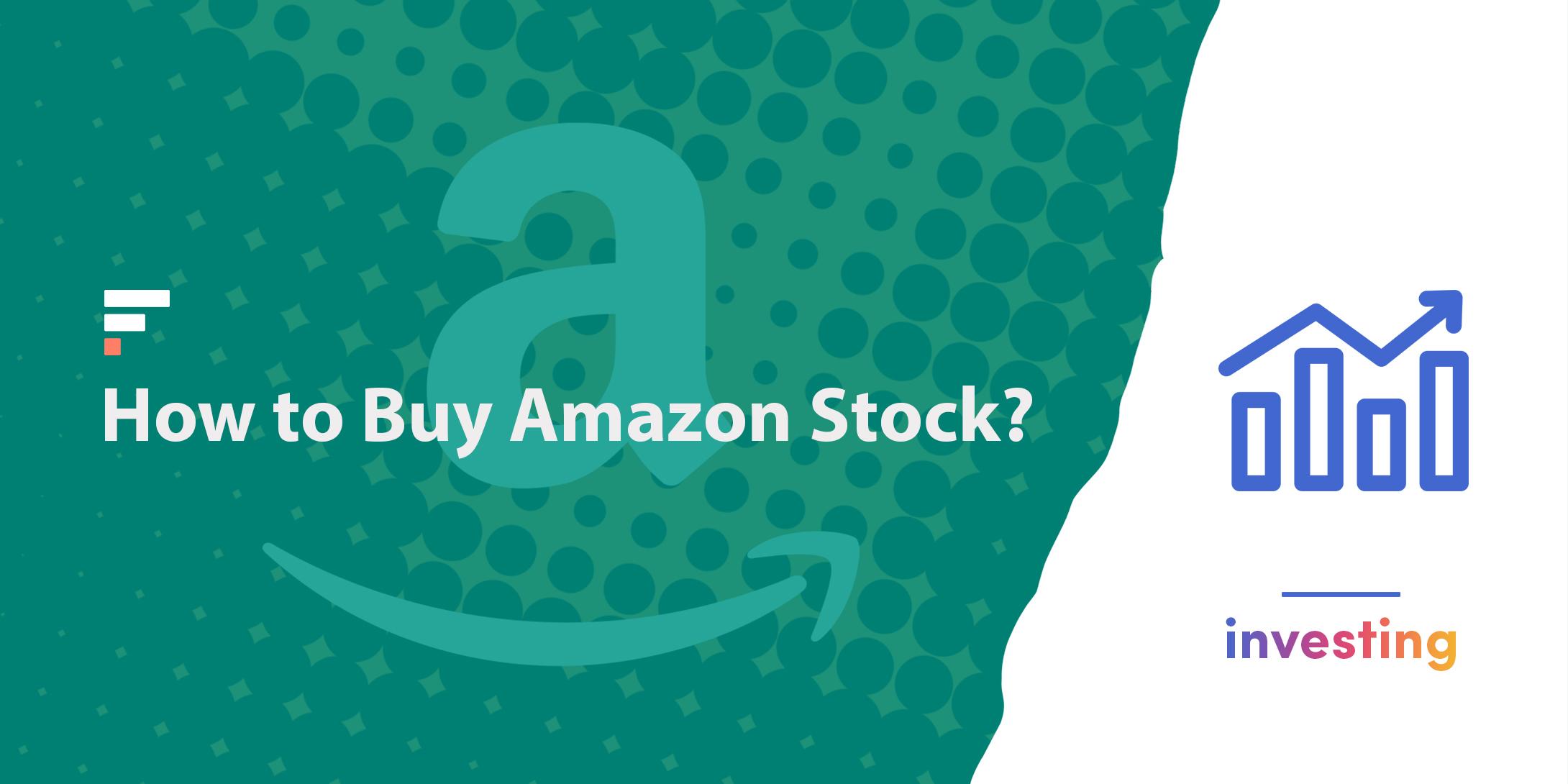 How to buy Amazon stock?