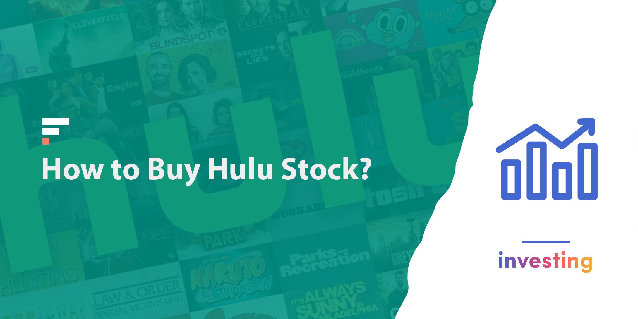 How to buy Hulu stock?