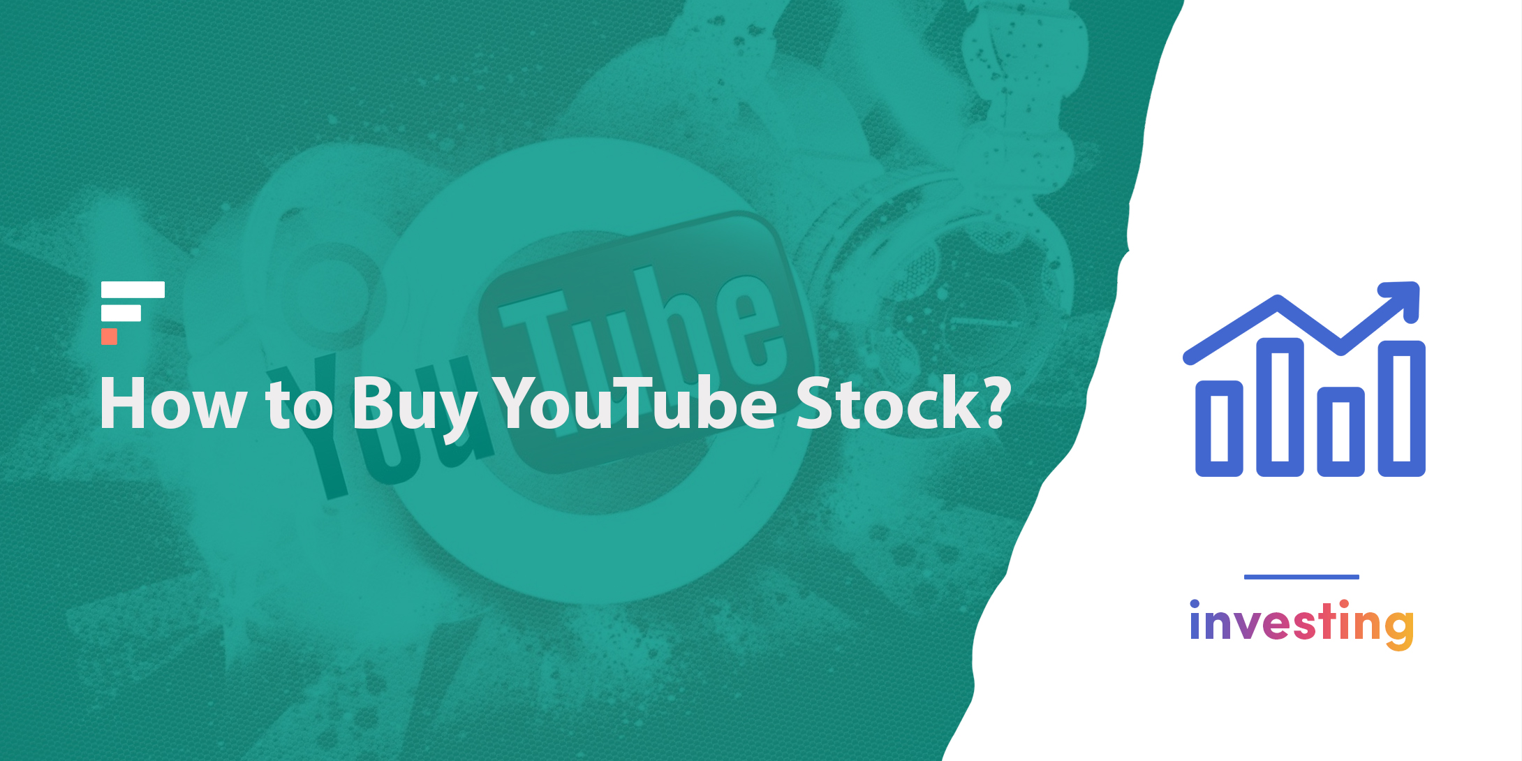 How to buy YouTube stock?