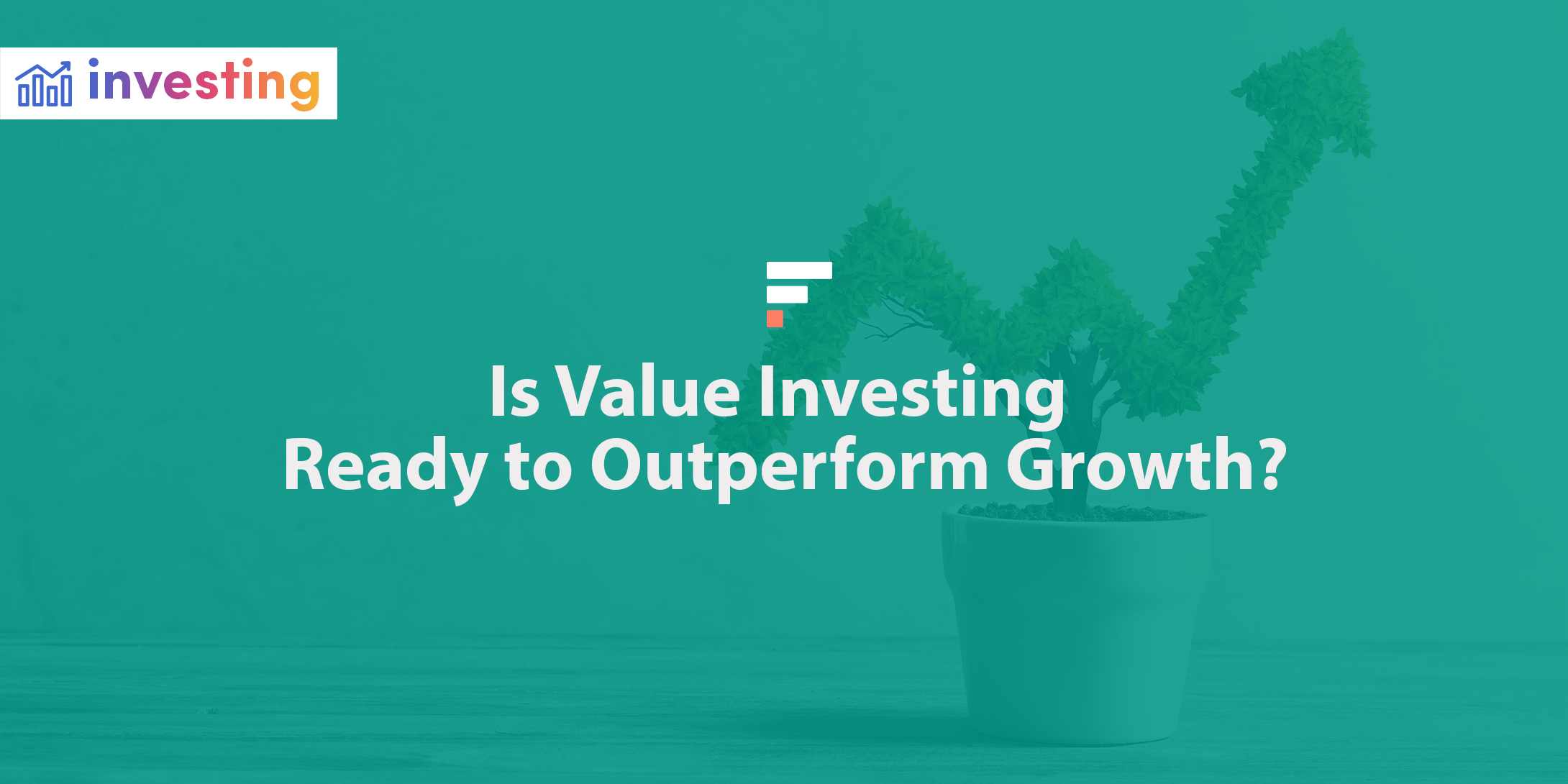 Is value investing ready to outperform growth?