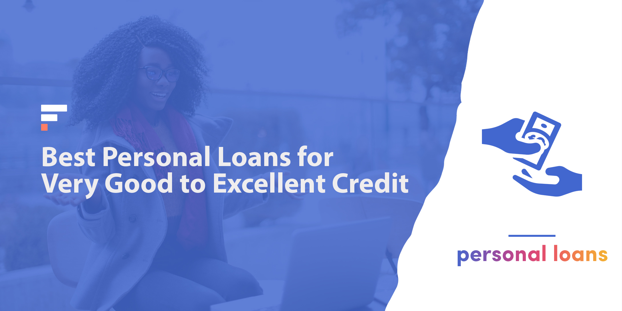 Best personal loans for very good to excellent credit
