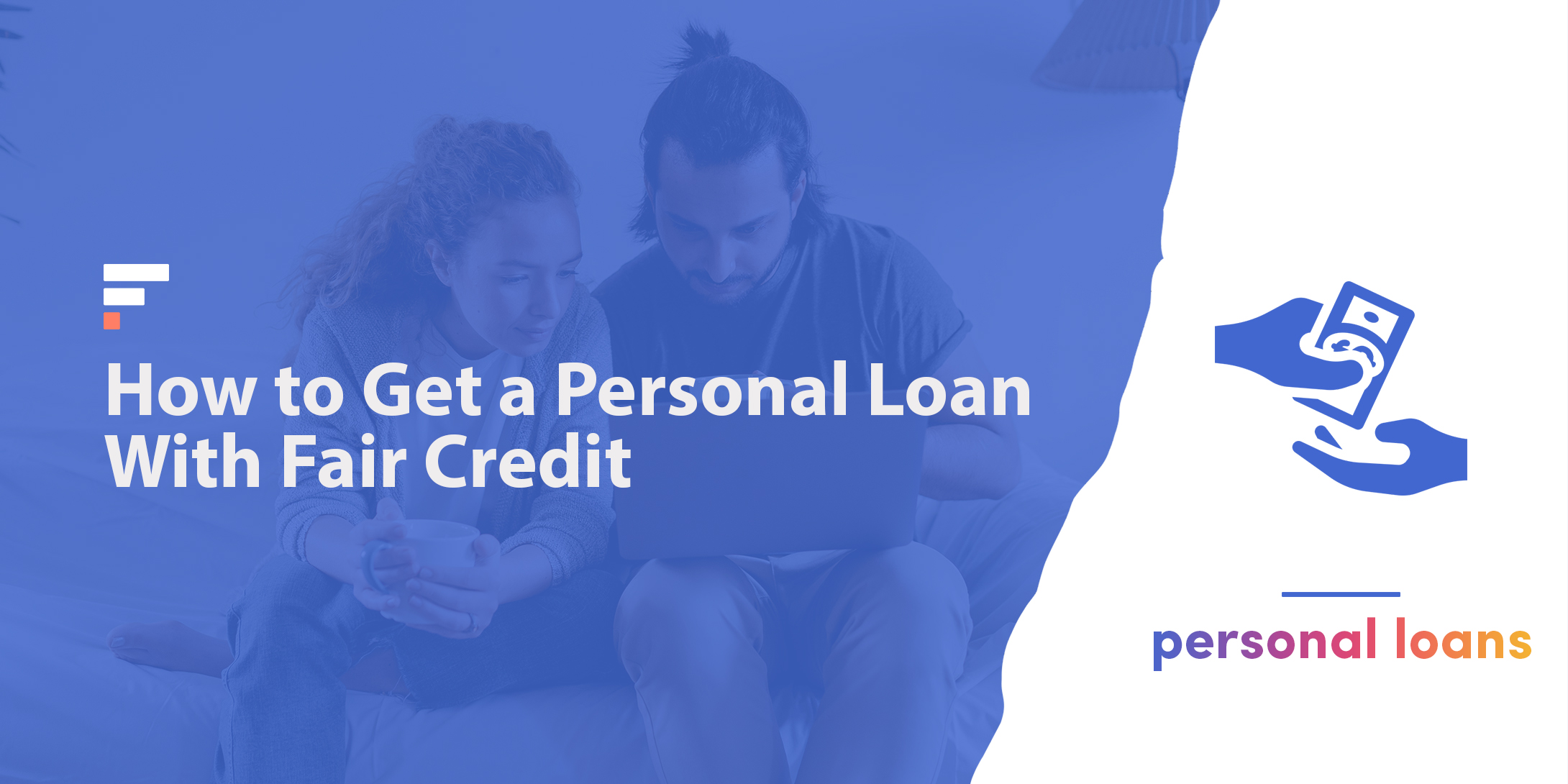 How to get a personal loan with fair credit