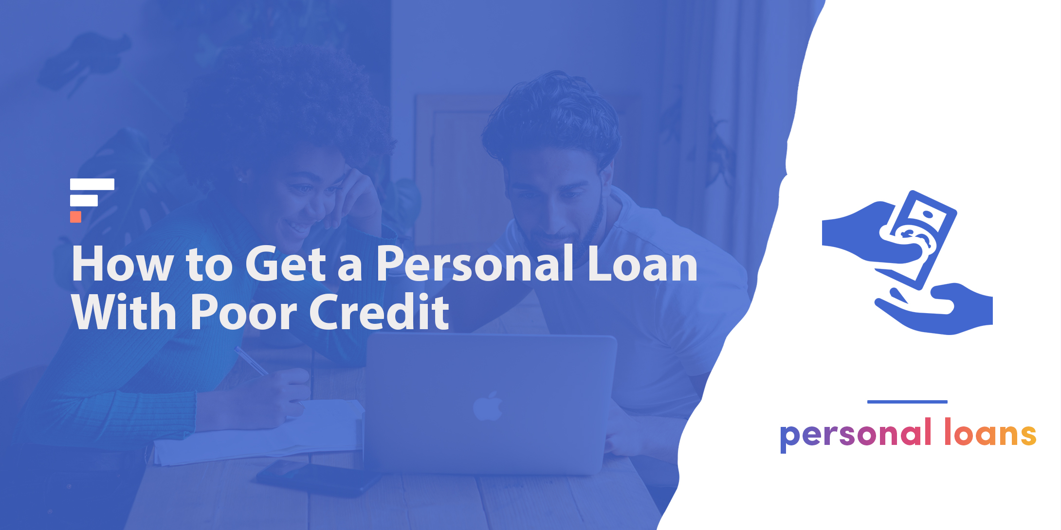 How to get a personal loan with poor credit