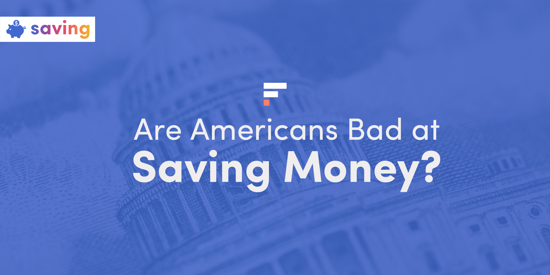 Are Americans bad at saving money?