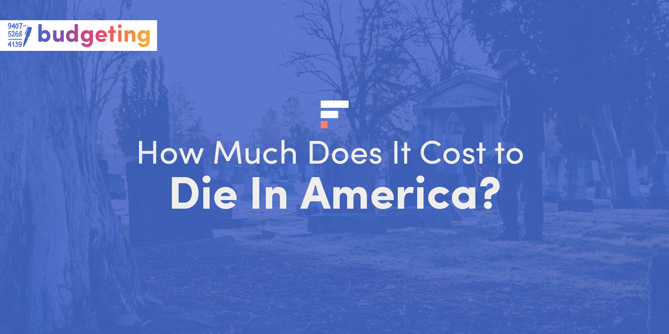 How much does it cost to die in America?