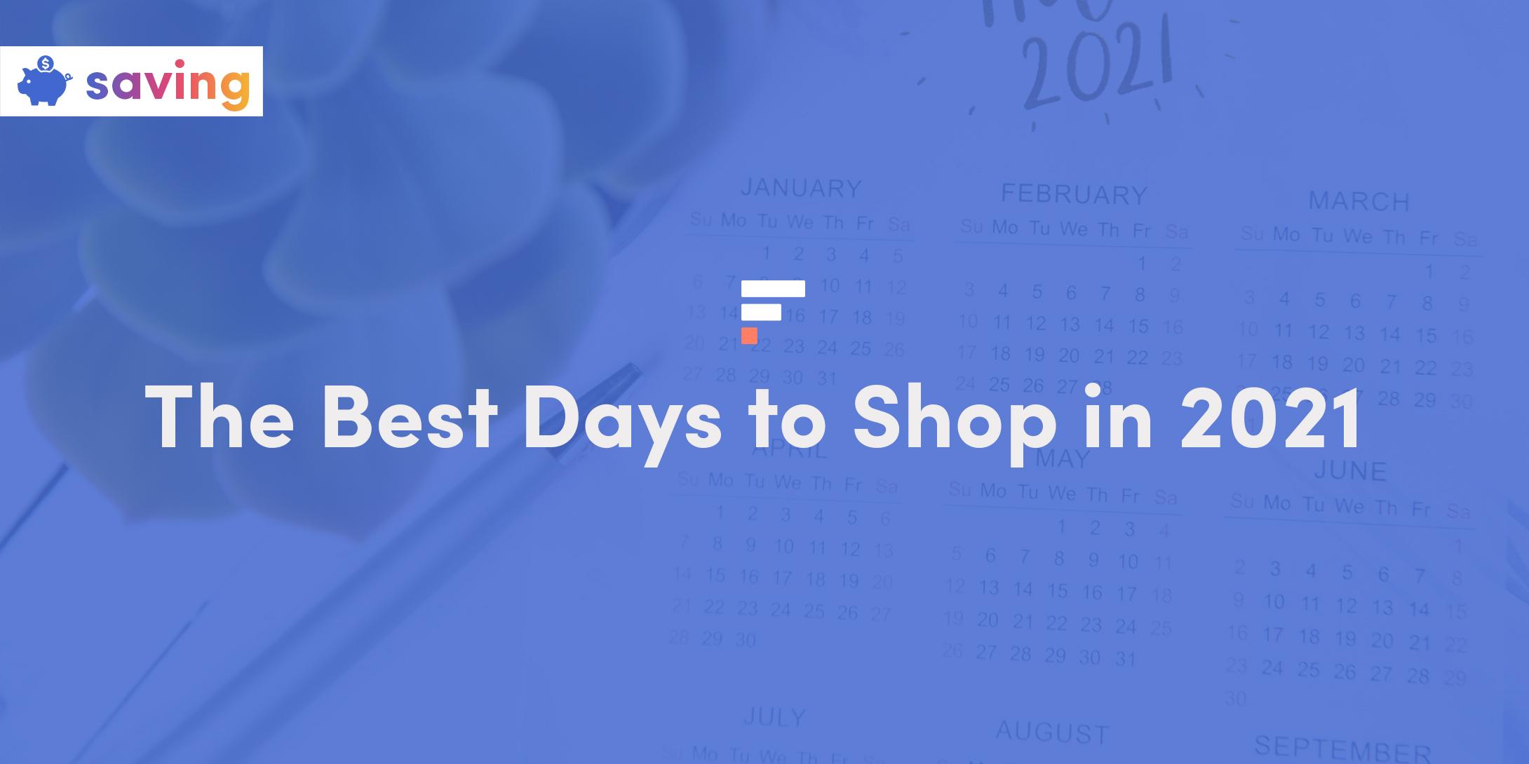 Best days to shop in 2021