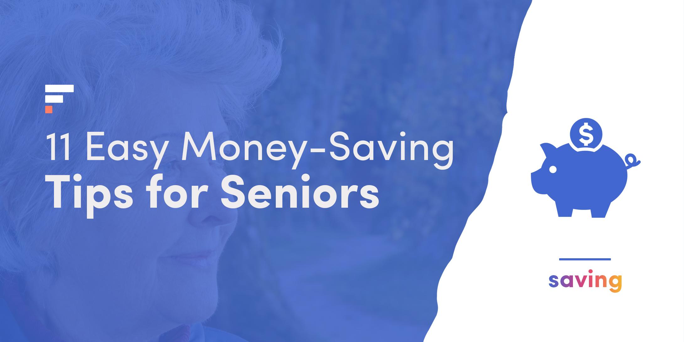 11 Easy Money-Saving Tips for Seniors