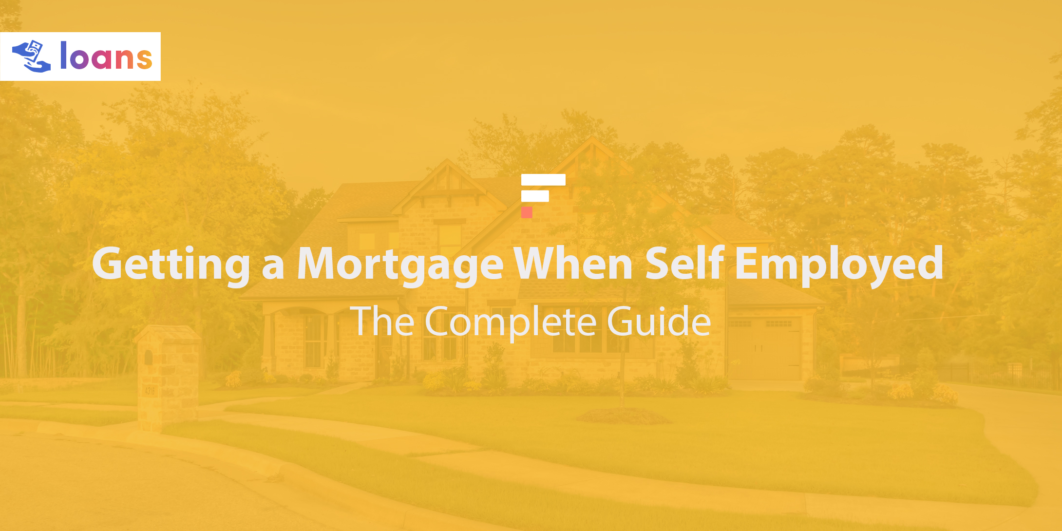 Getting a mortgage when self employed