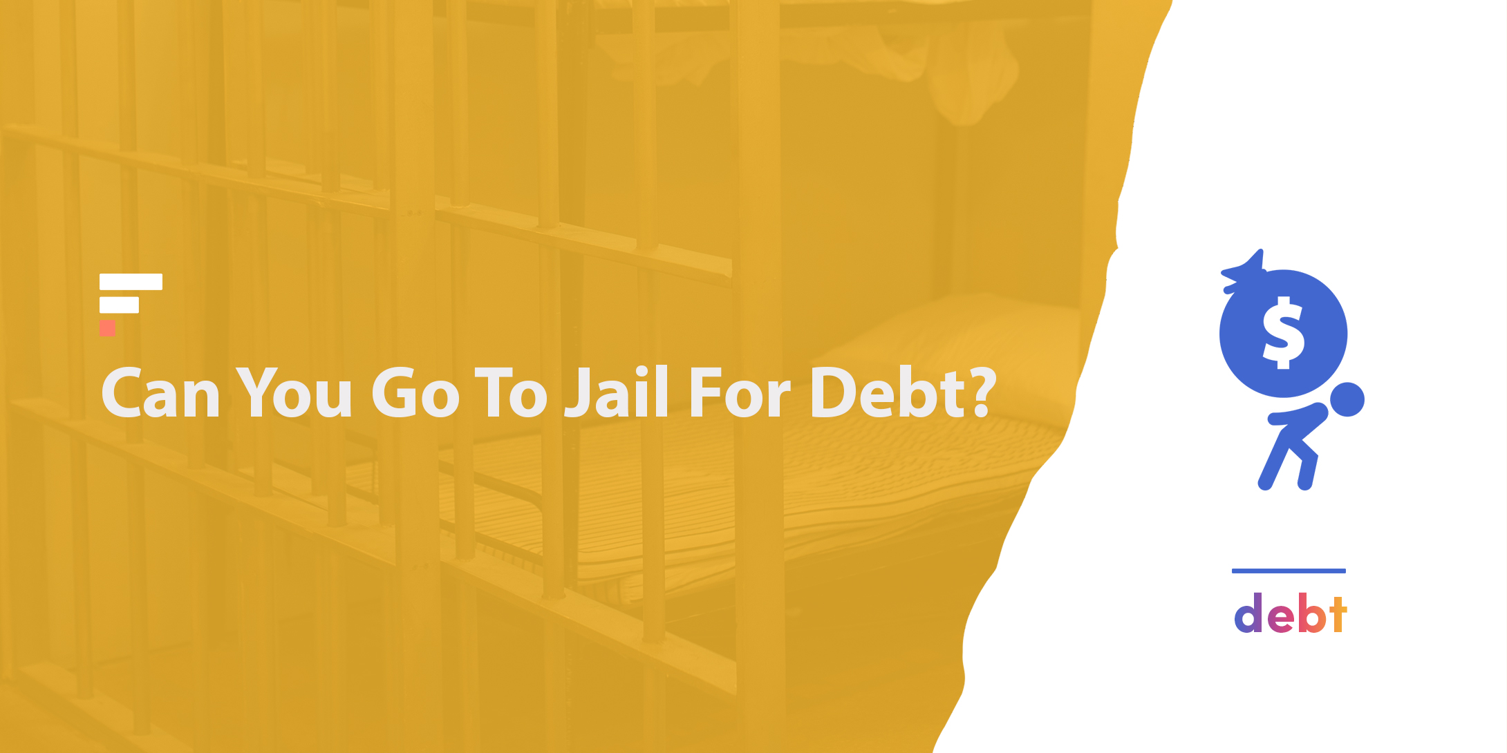 Can You Go To Jail For Debt?