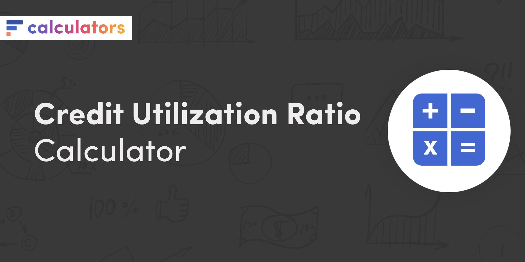Credit utilization ratio calculator