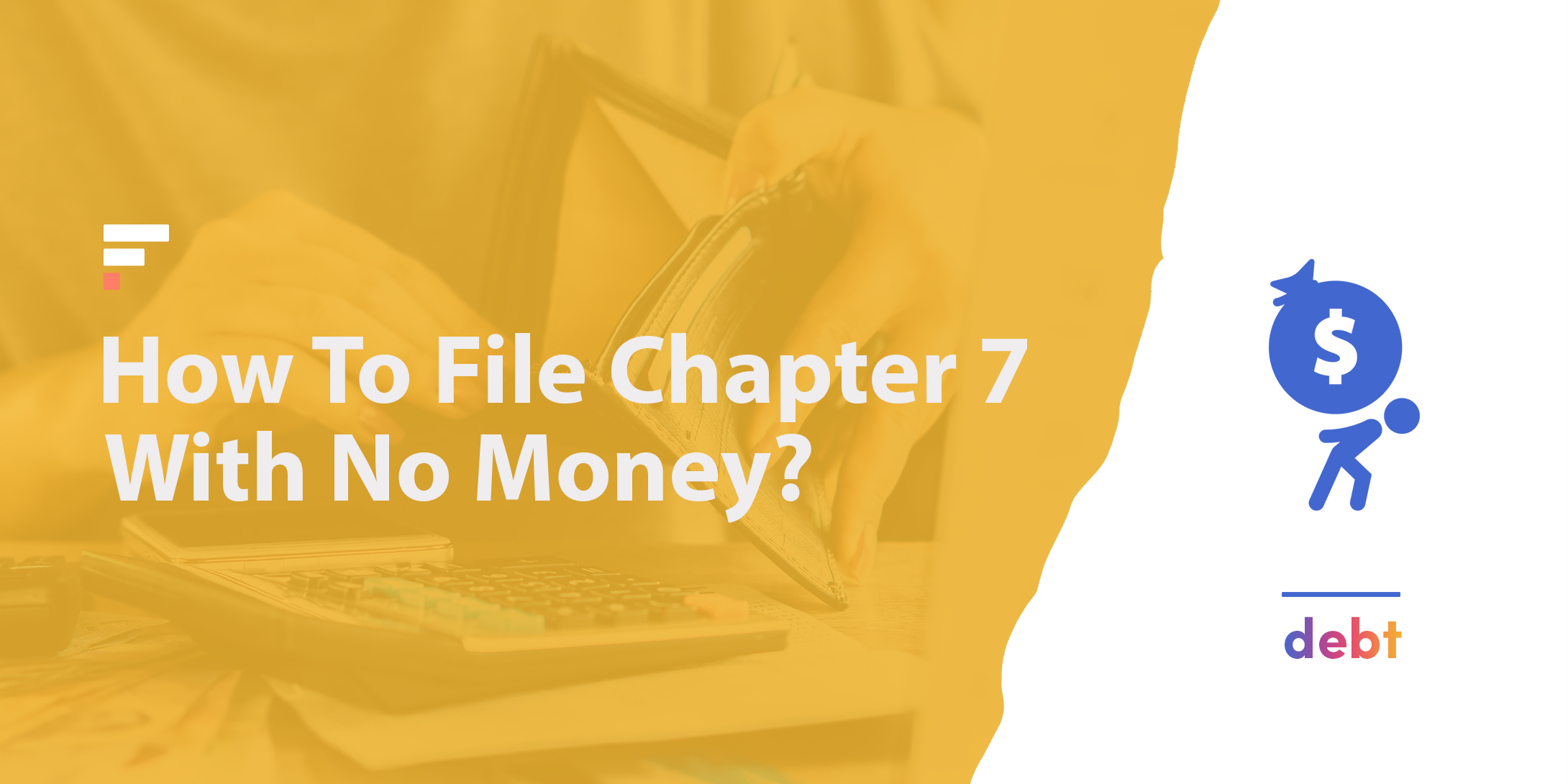 How to file Chapter 7 with no money?