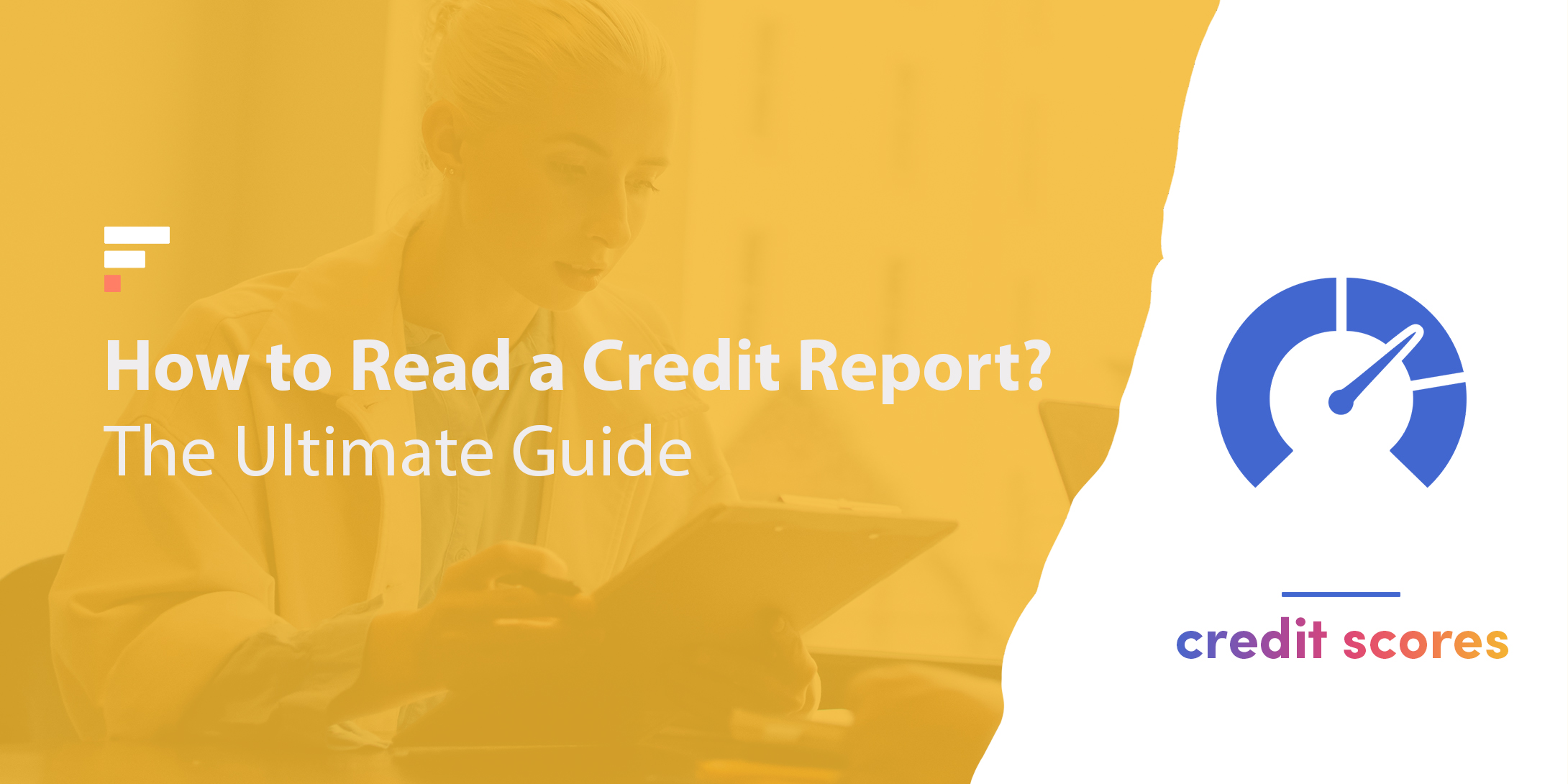 How to read a credit report?