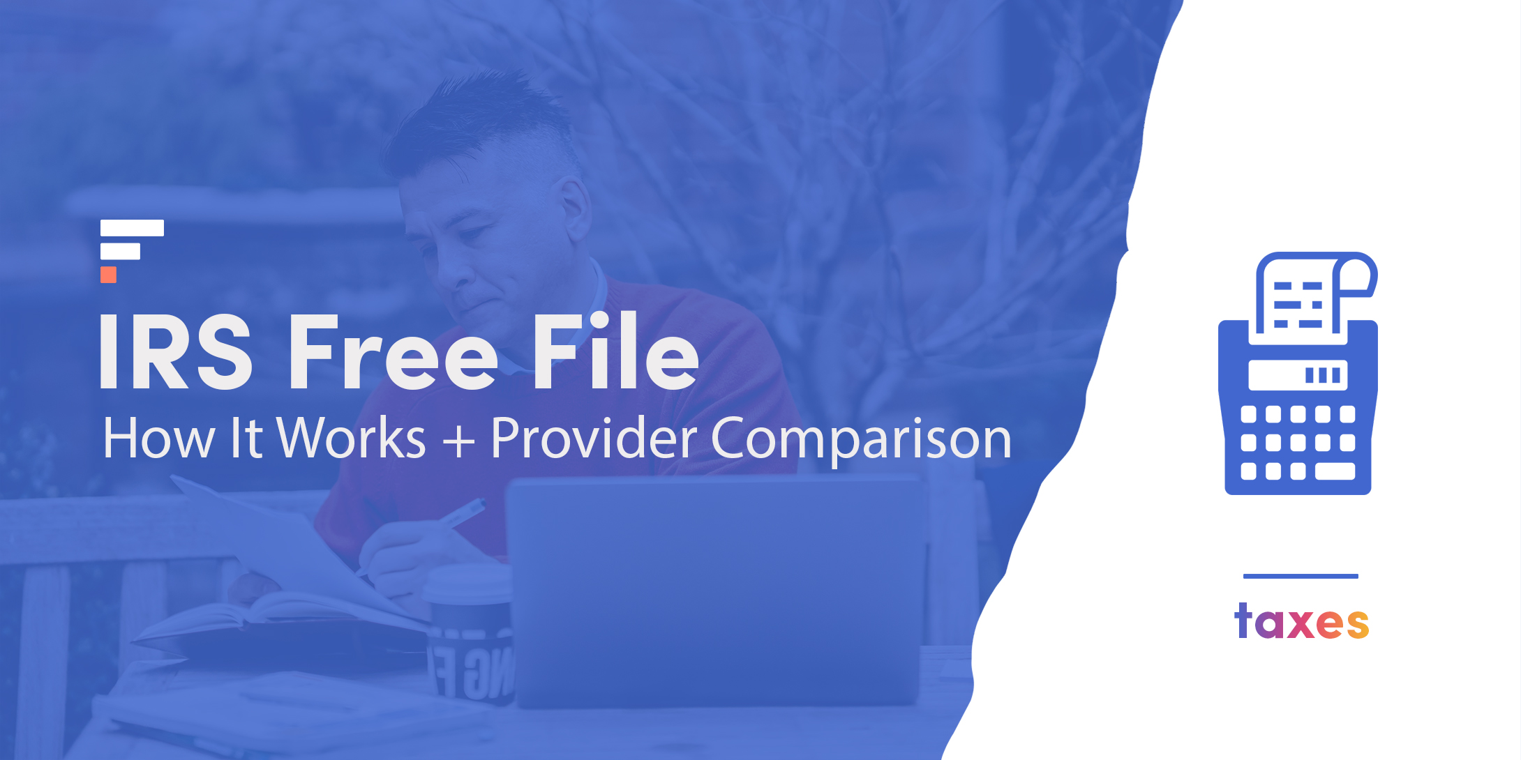 IRS Free File: How It Works + Provider Comparison