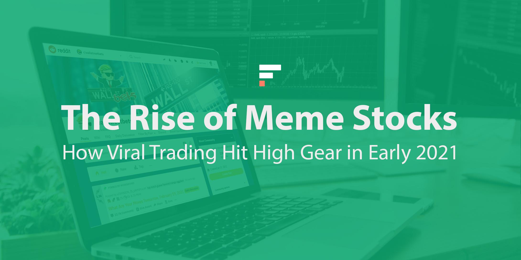 Rise of meme stocks