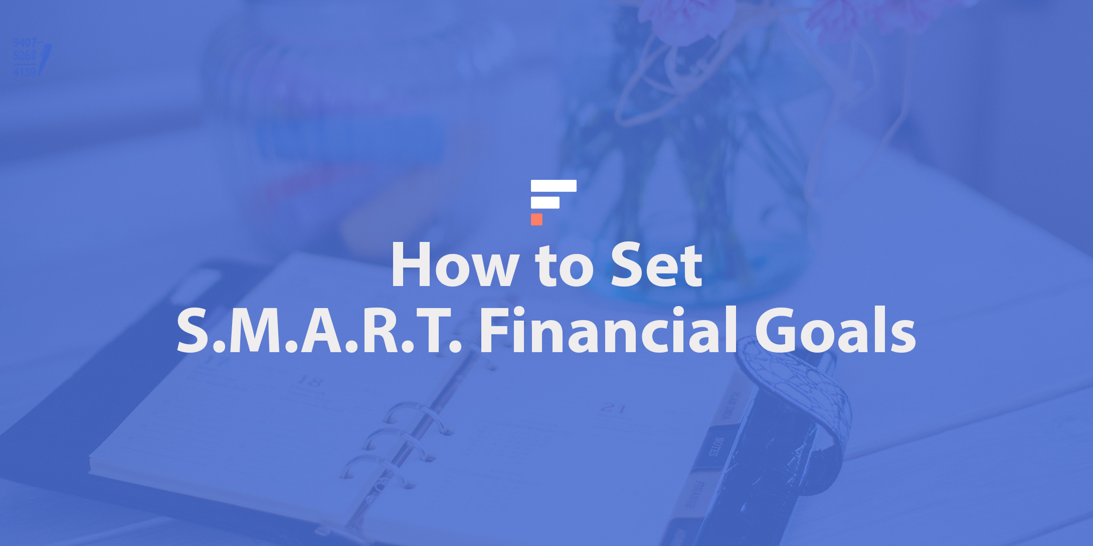 How to set S.M.A.R.T. financial goals