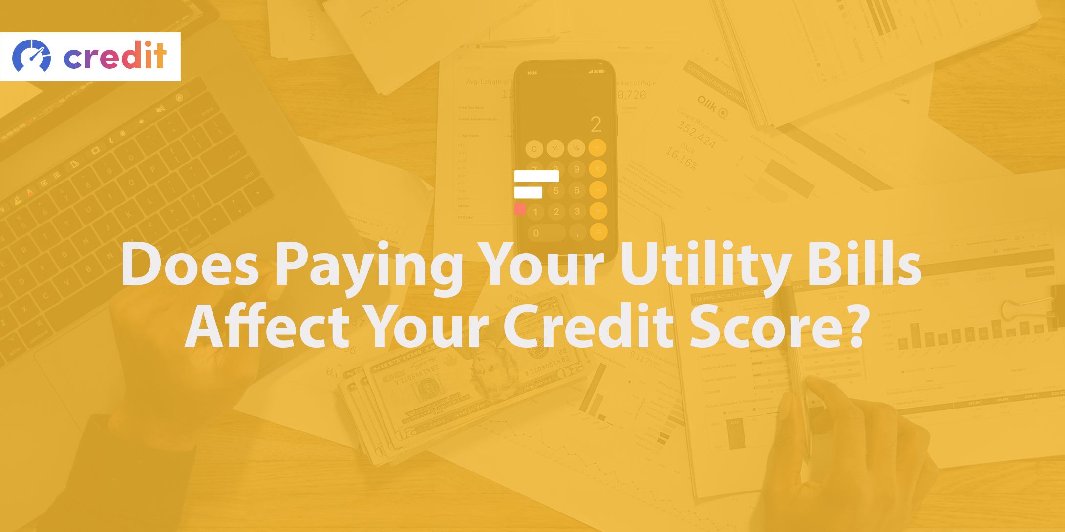 Does paying your utility bills affect your credit score?