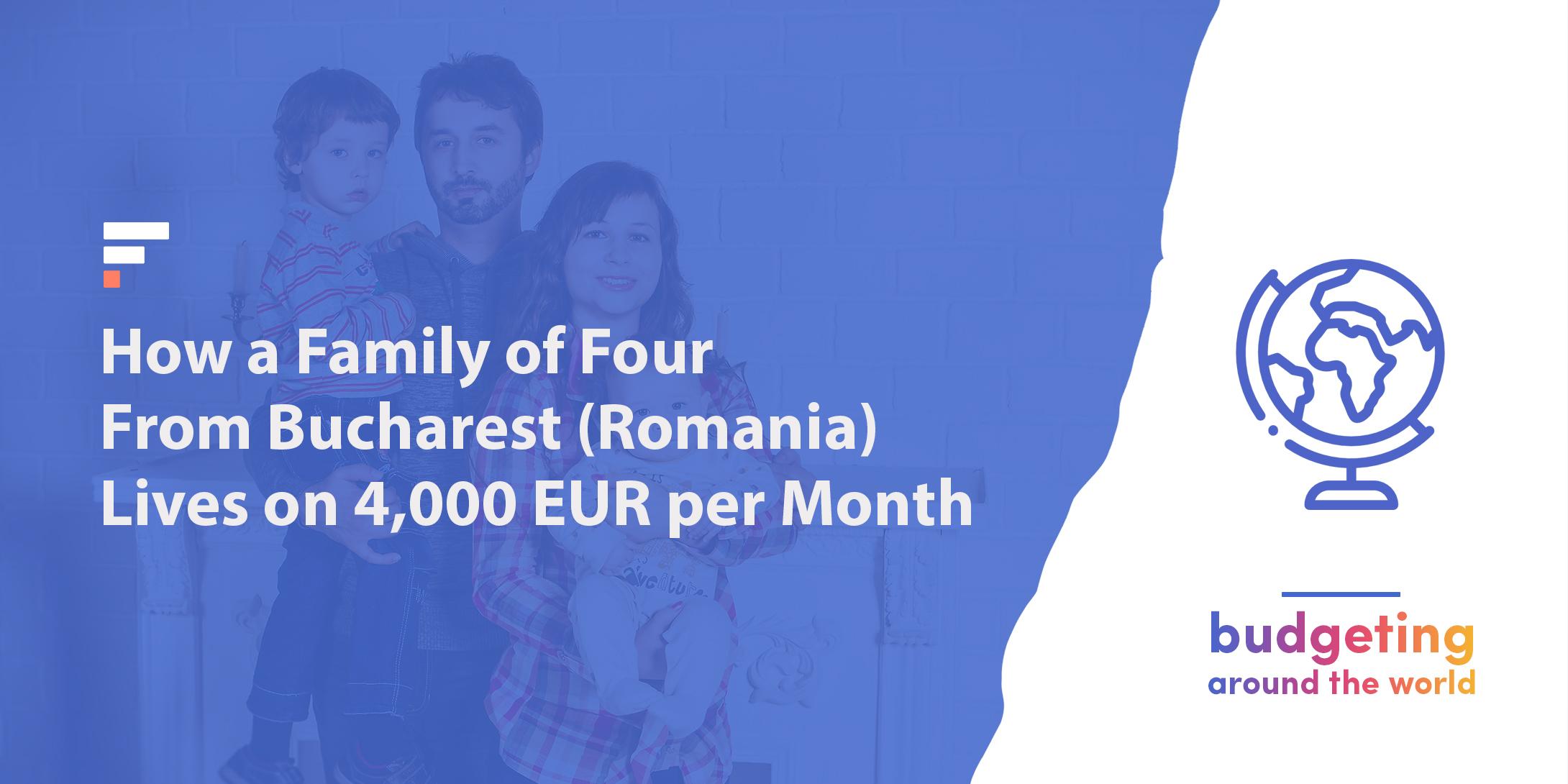 Budgeting around the world: Bucharest, Romania