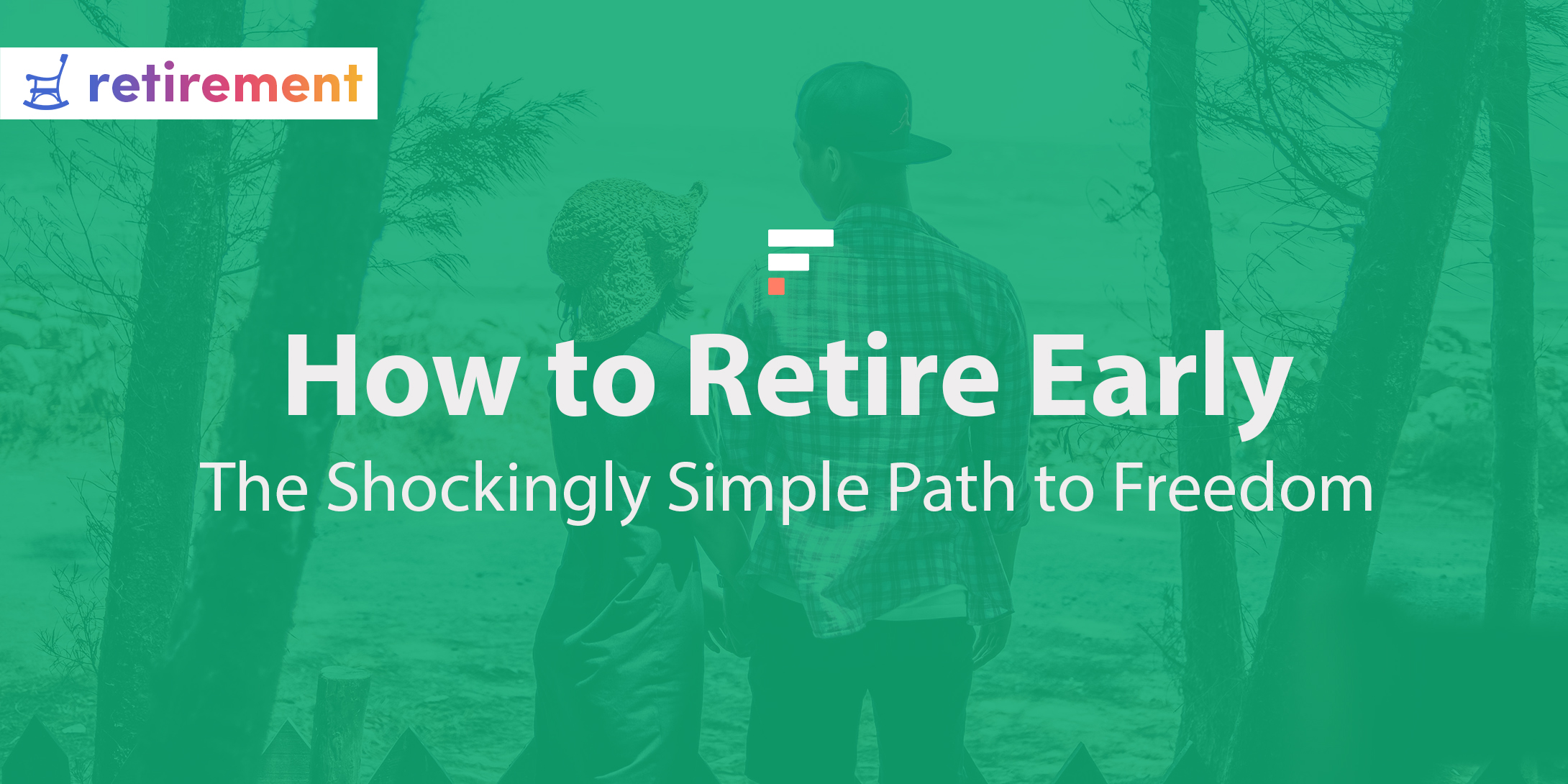 How to Retire Early: The Shockingly Simple Path to Freedom