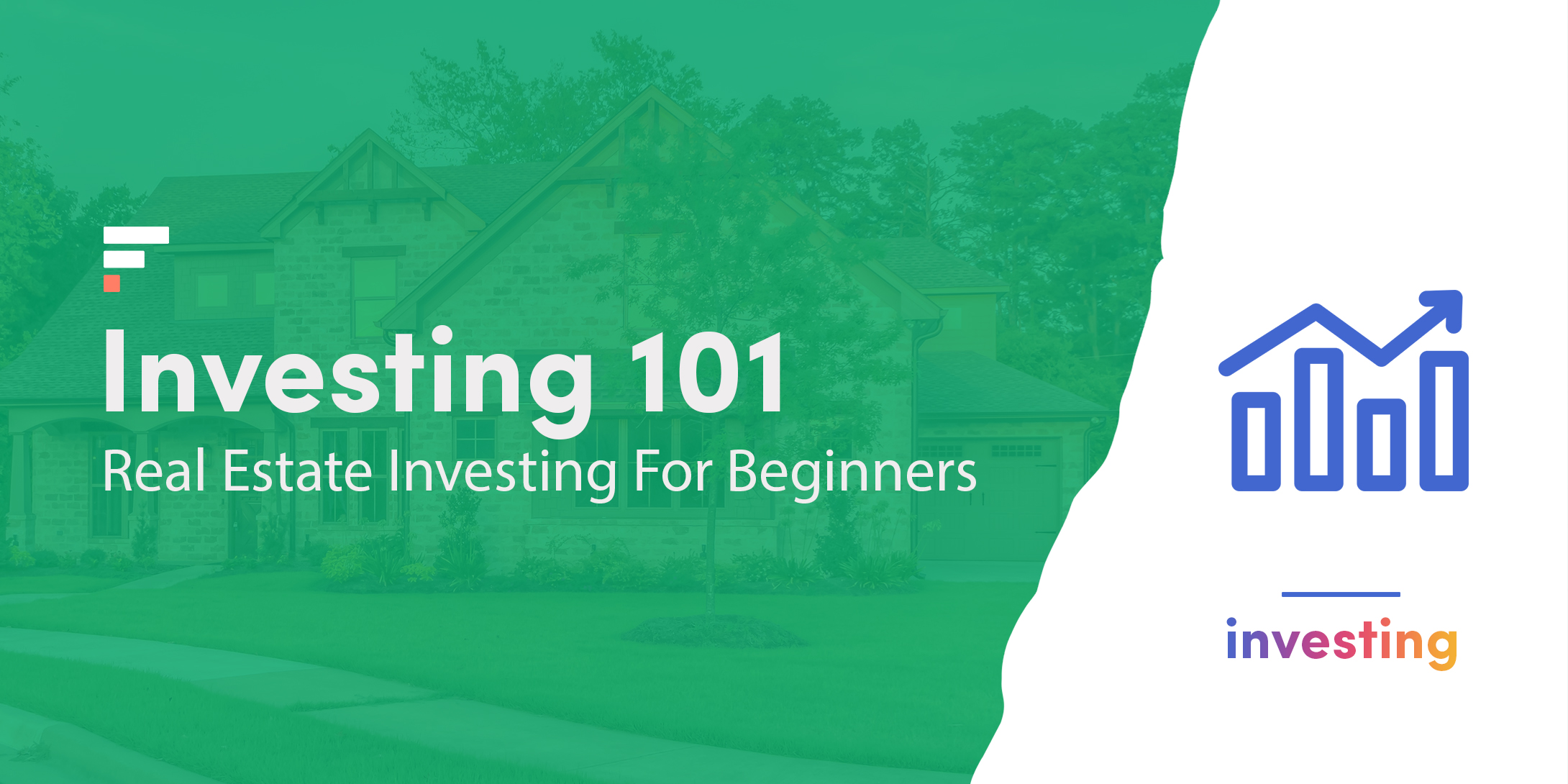Investing 101: Real Estate Investing For Beginners