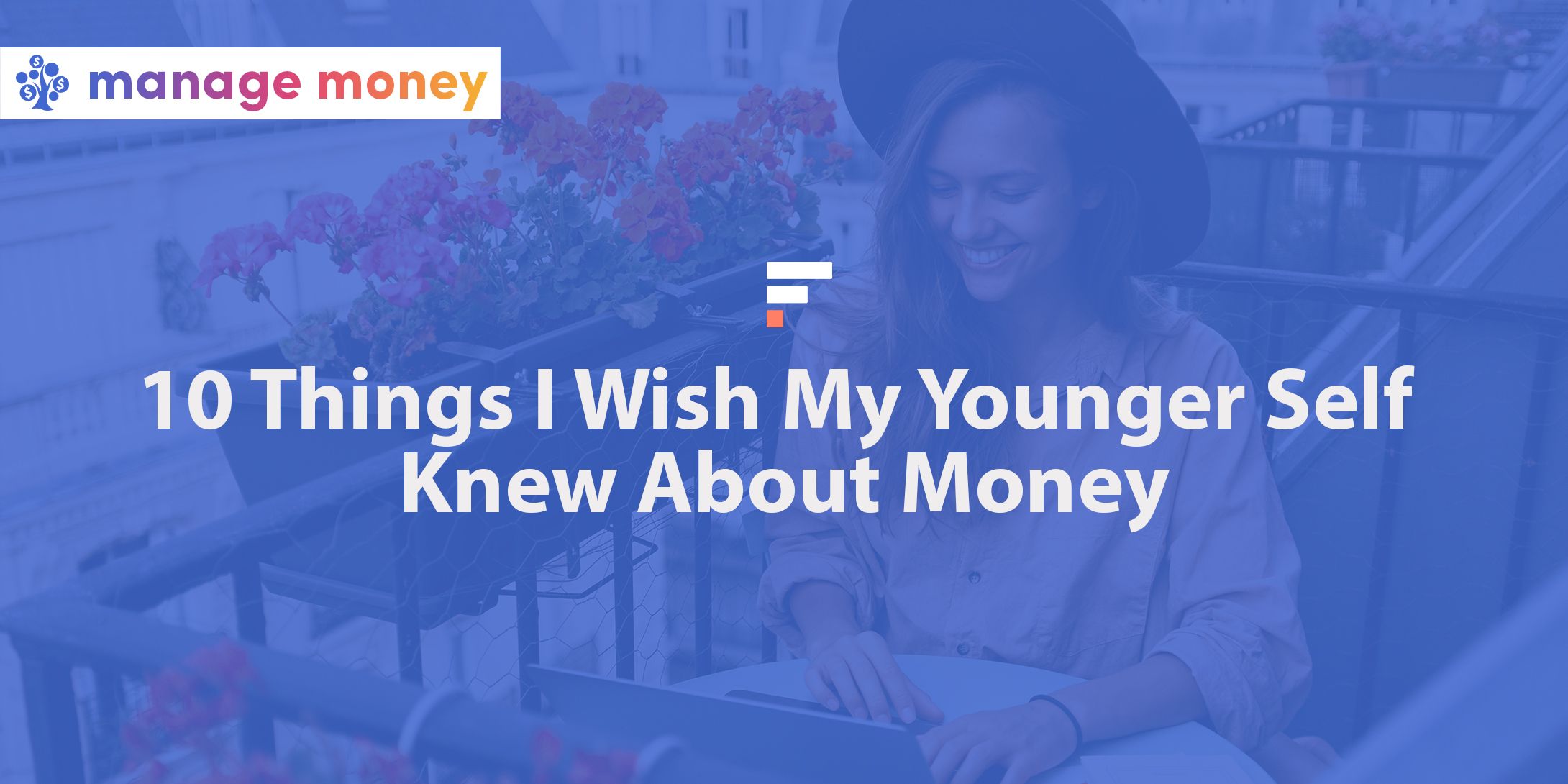 Things I wish my younger self knew about money