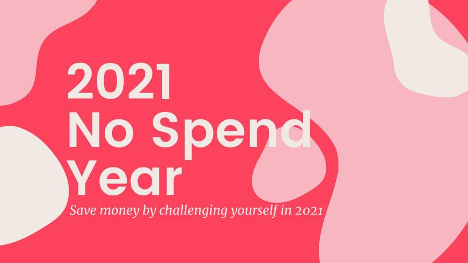 2021 – No Spend Year Facebook group