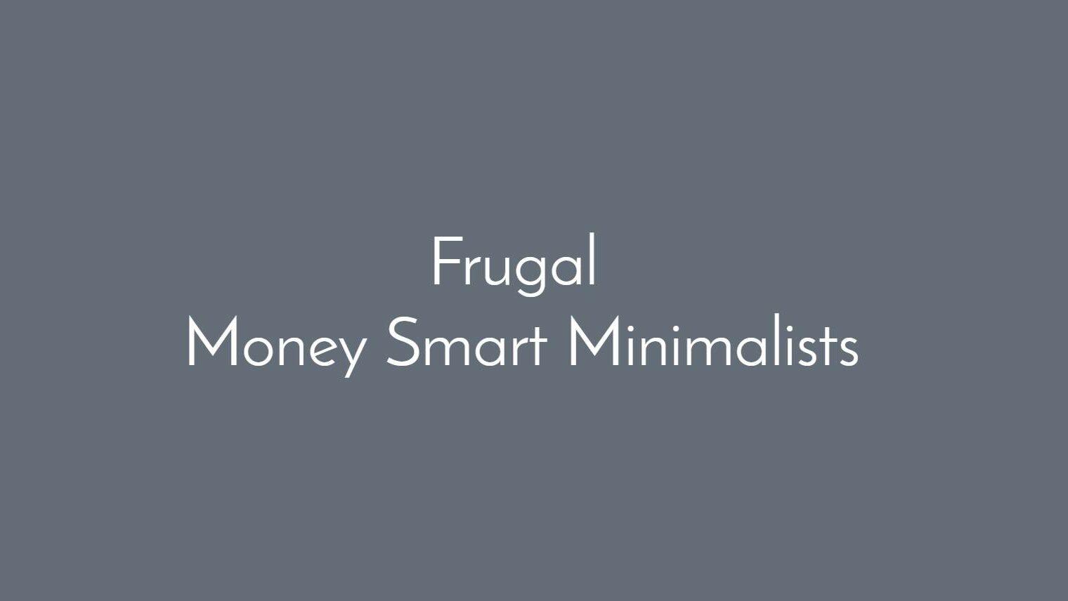 Frugal Money-Smart Minimalists Facebook group