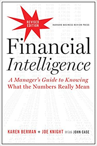 Financial Intelligence, Revised Edition: A Manager's Guide to Knowing What the Numbers Really Mean book cover
