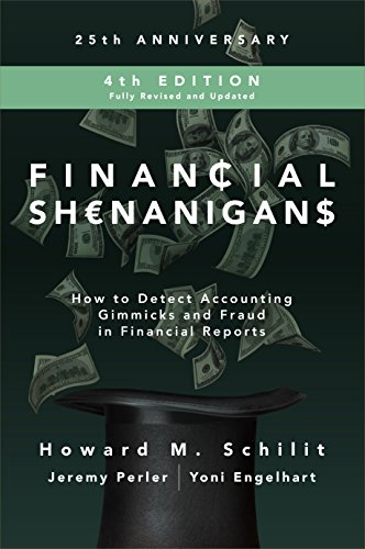 Financial Shenanigans, Fourth Edition: How to Detect Accounting Gimmicks and Fraud in Financial Reports book cover