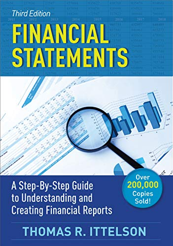 Financial Statements, Third Edition: A Step-by-Step Guide to Understanding and Creating Financial Reports book cover