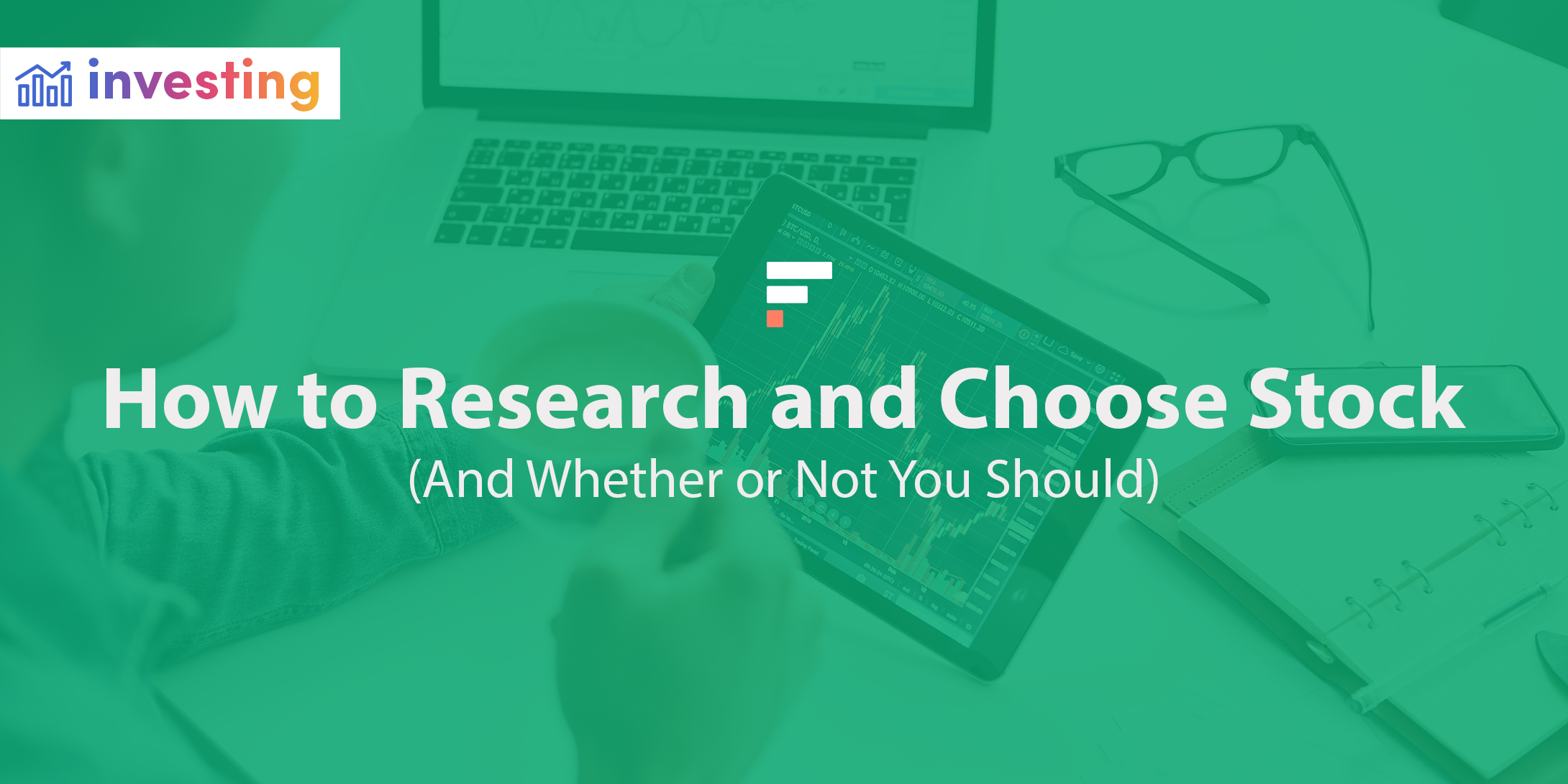 How to research and choose stock