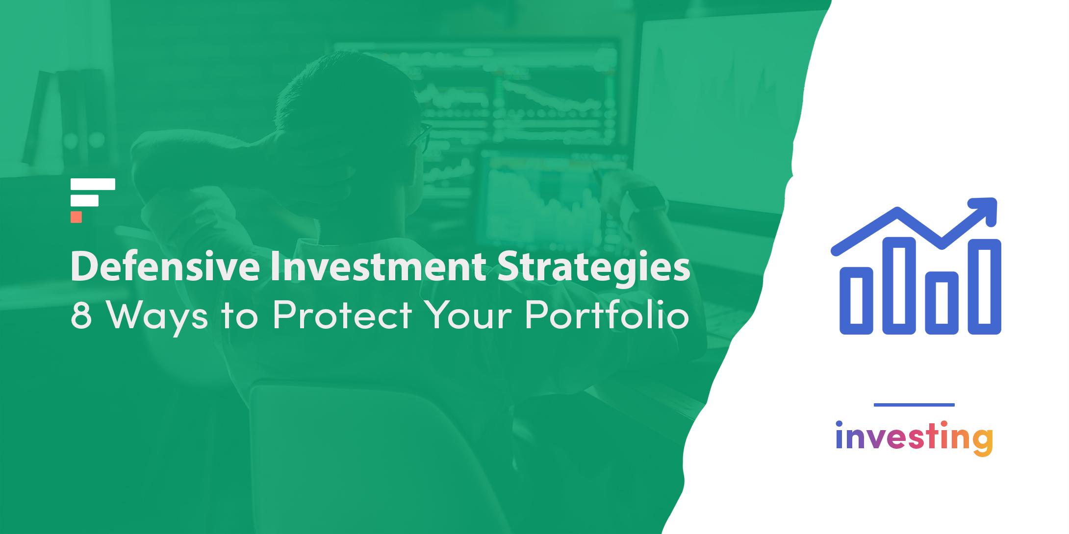 Defensive investment strategies
