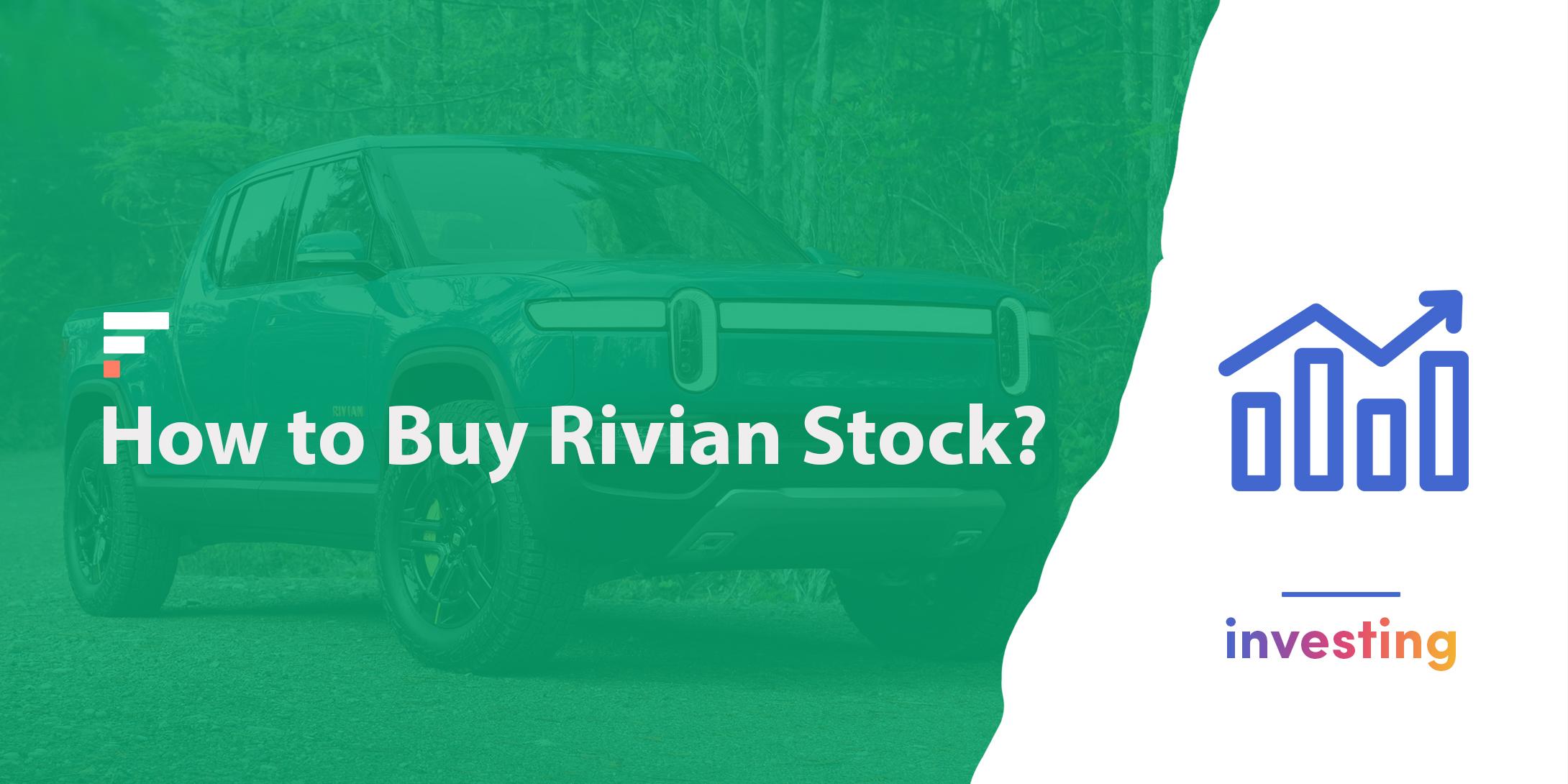 How to buy Rivian stock?
