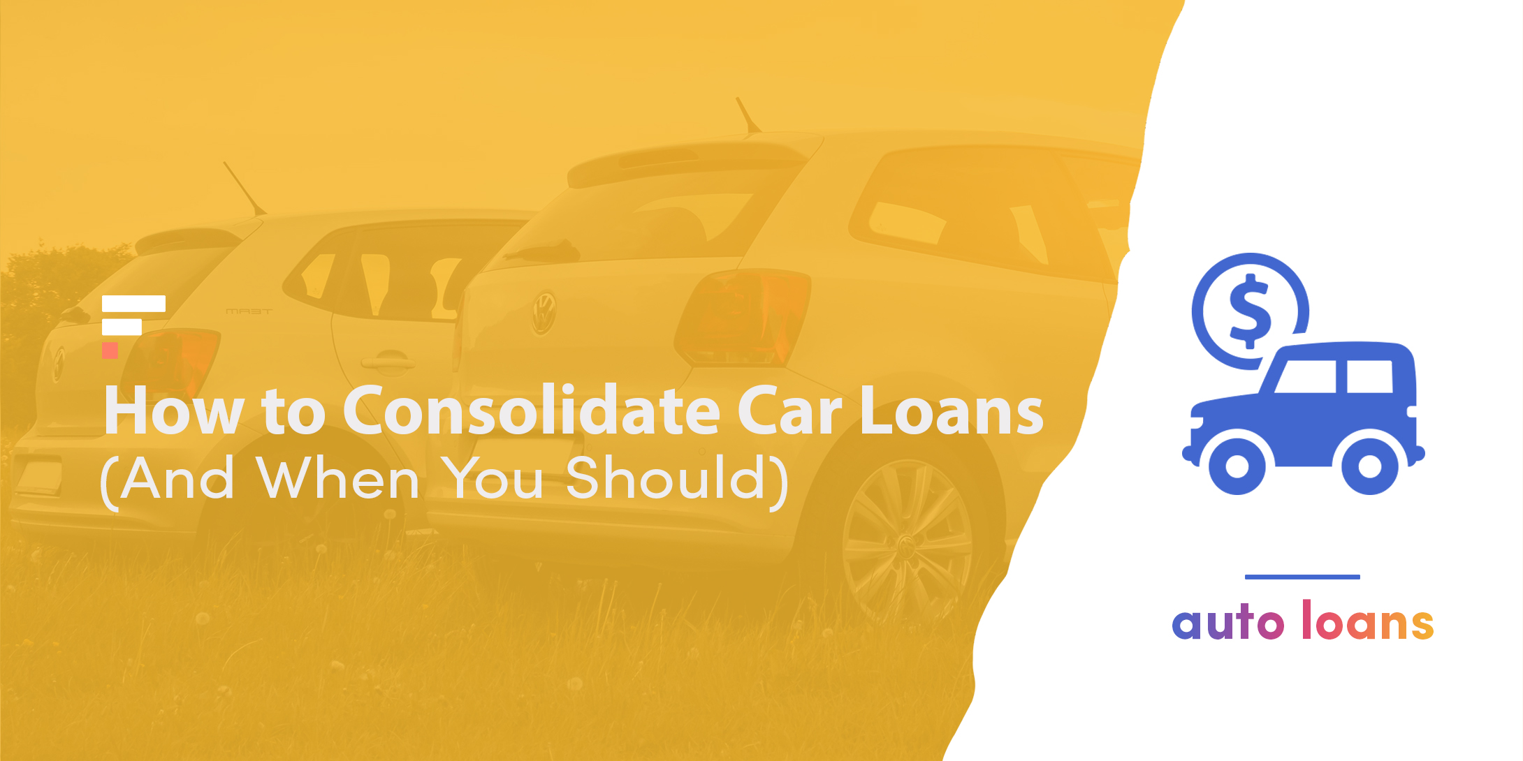 Consolidate car loans