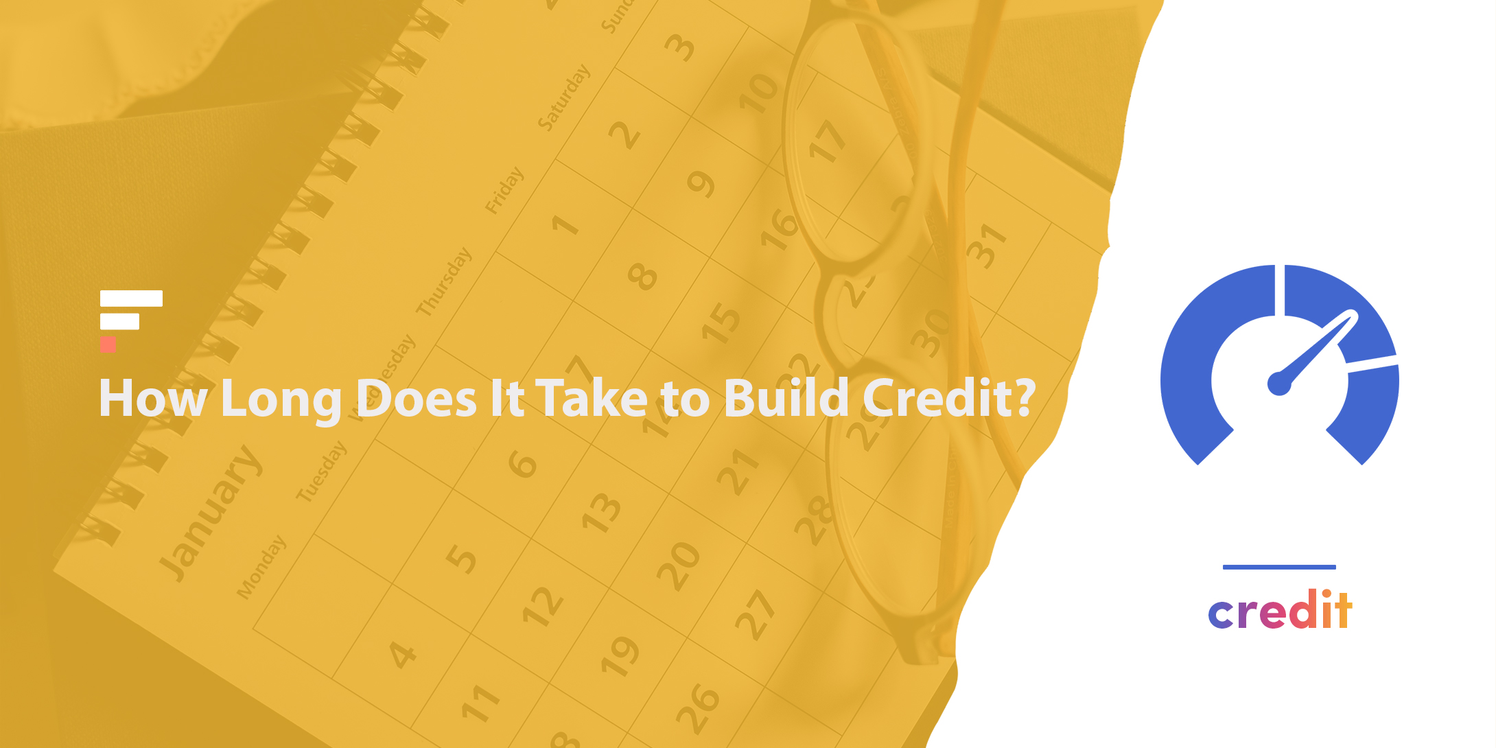 How long does it take to build credit?