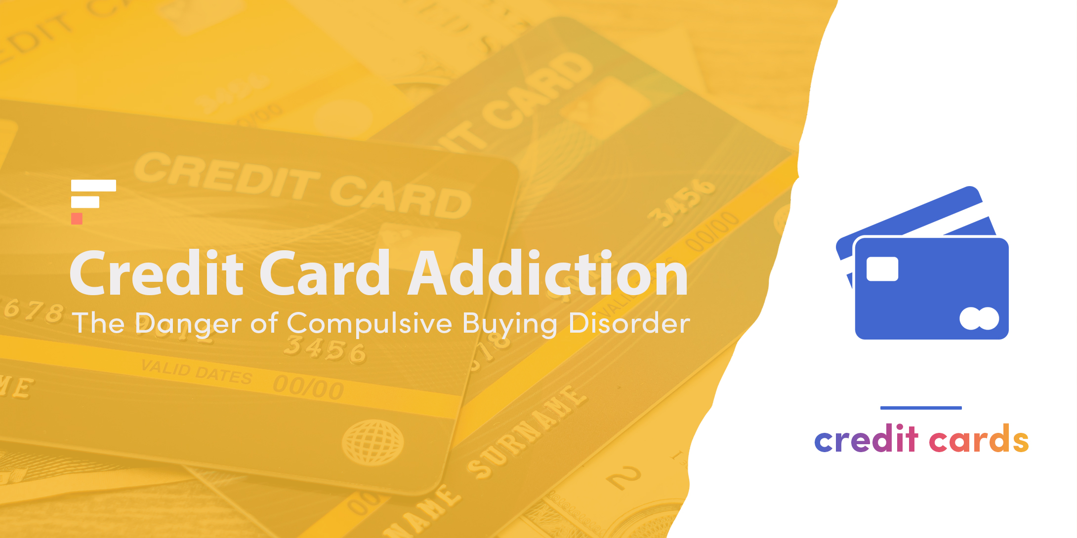 Credit Card Addiction: The Danger of Compulsive Buying Disorder
