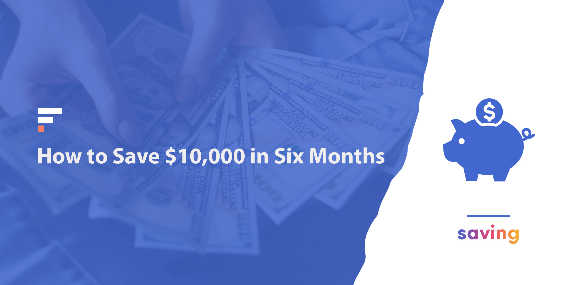 How to save $10,000 in six months