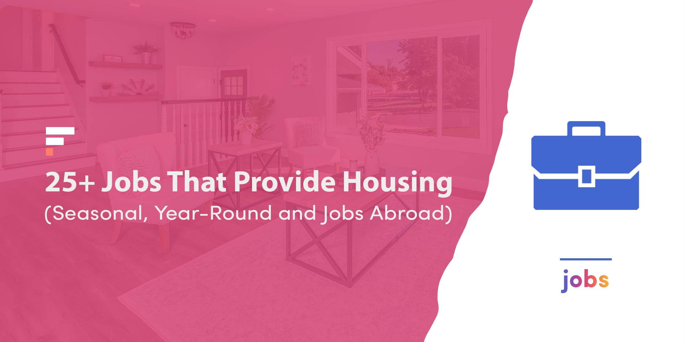 Jobs that provide housing