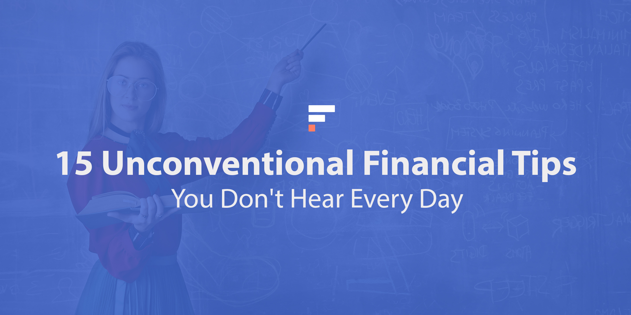 Unconventional financial tips