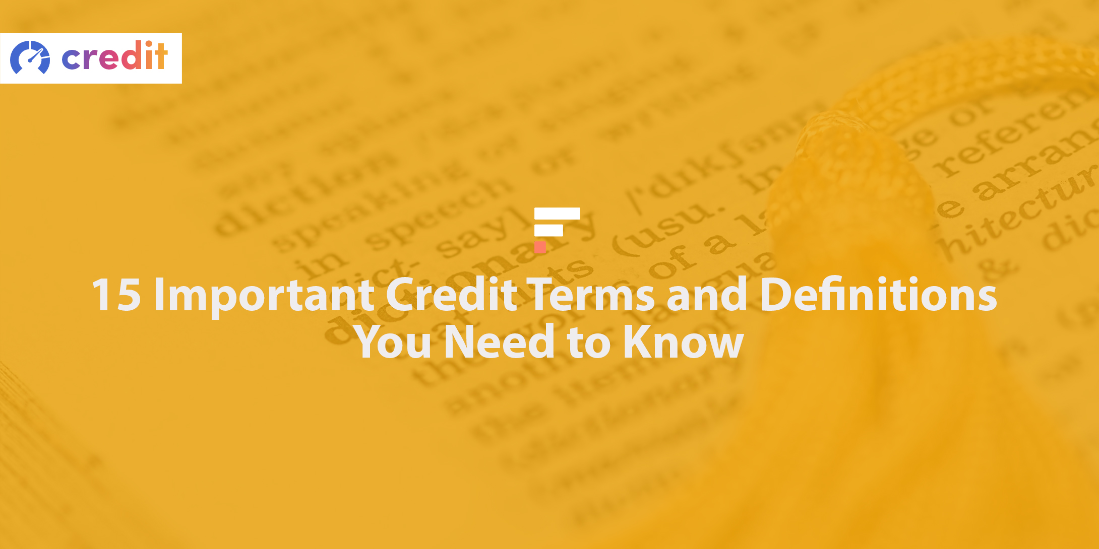 Important credit terms and definitions