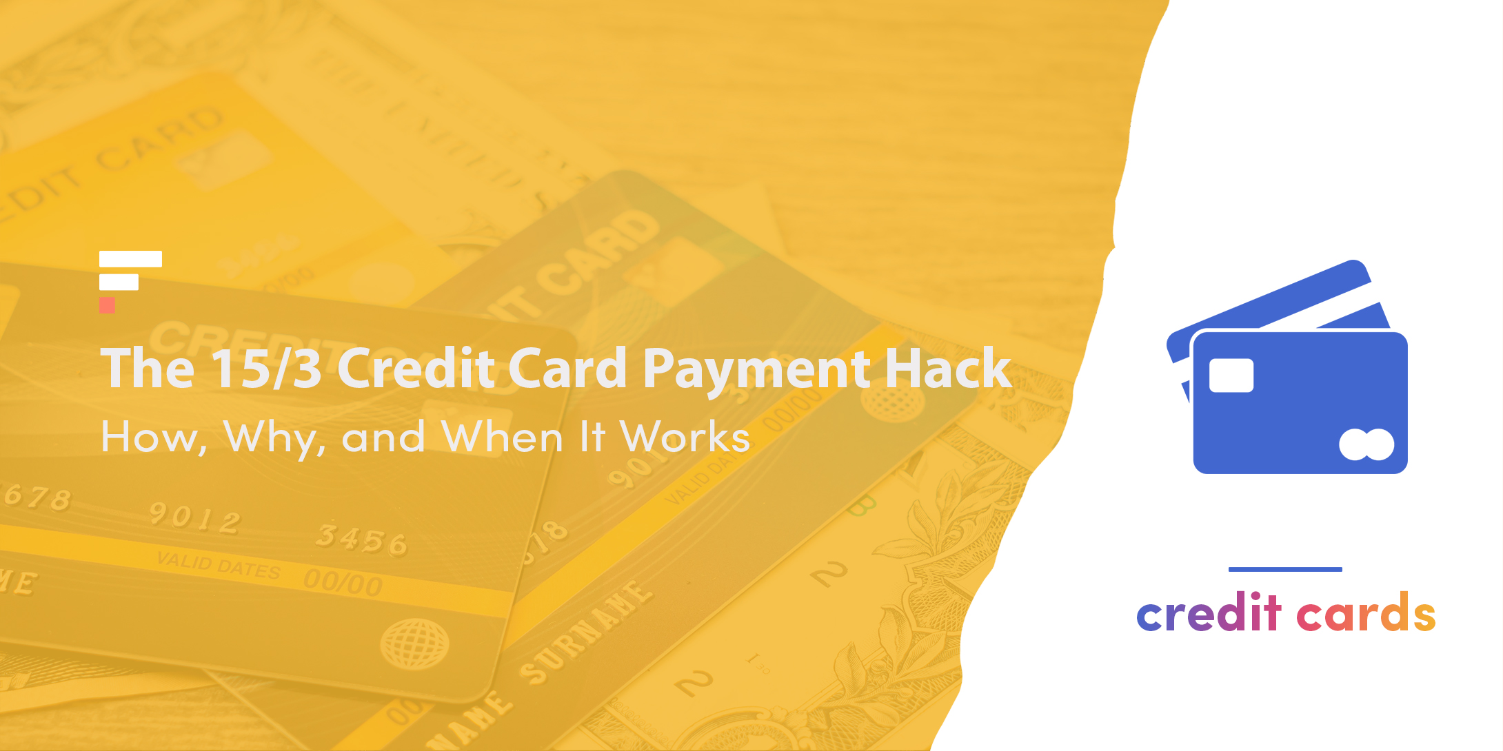 The 15/3 credit card payment hack
