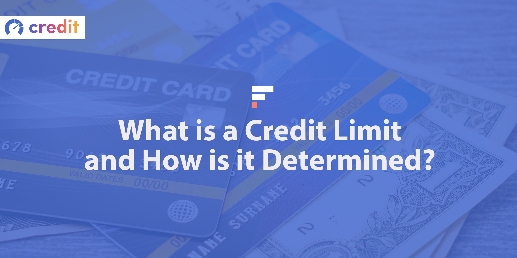 What is a credit limit and how is it determined