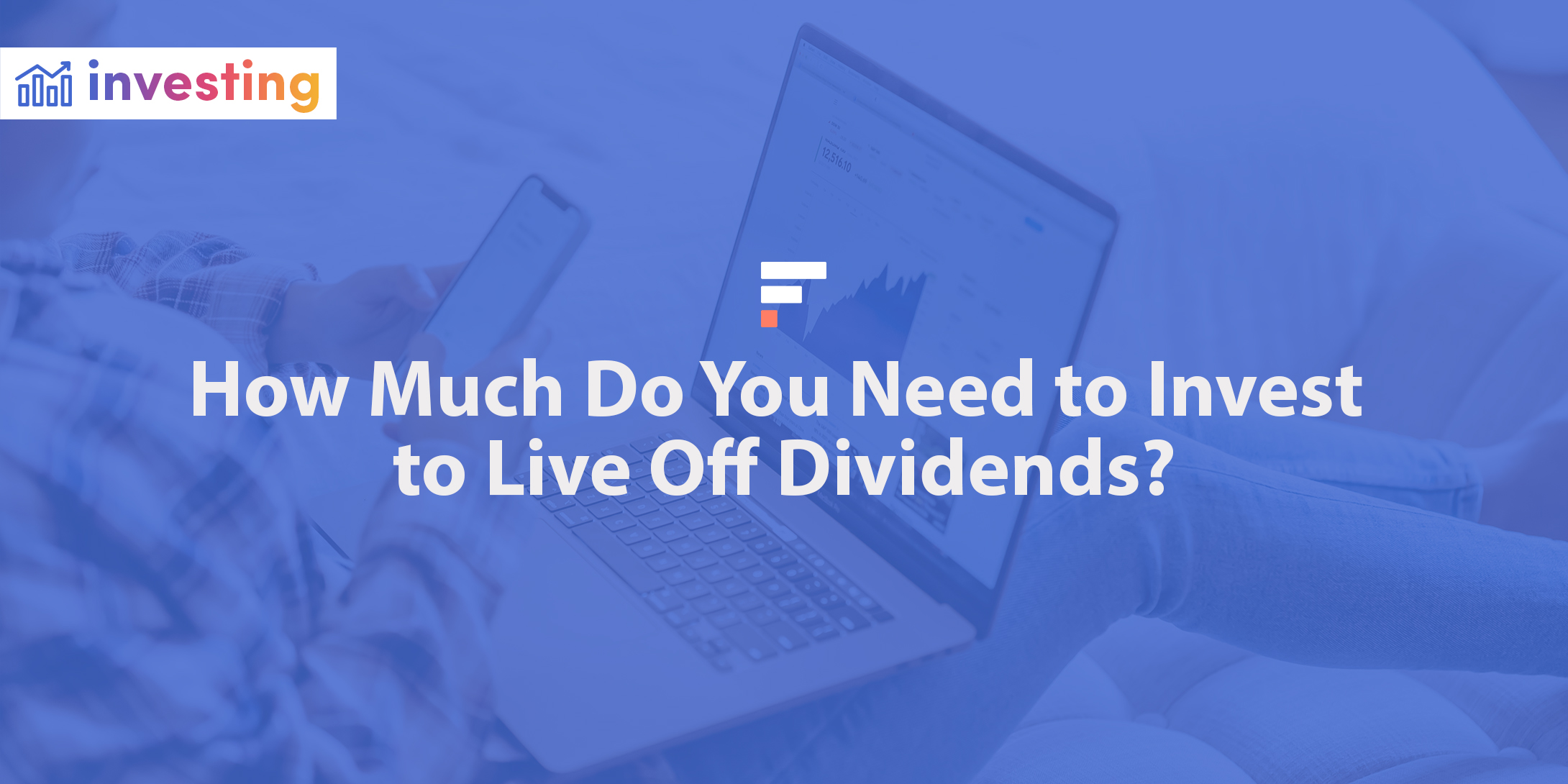How much do you need to invest to live off dividends?