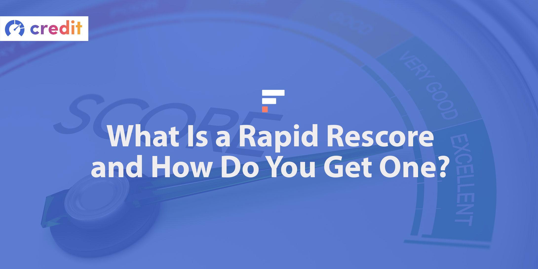 What Is a Rapid Rescore, and How Do You Get One?