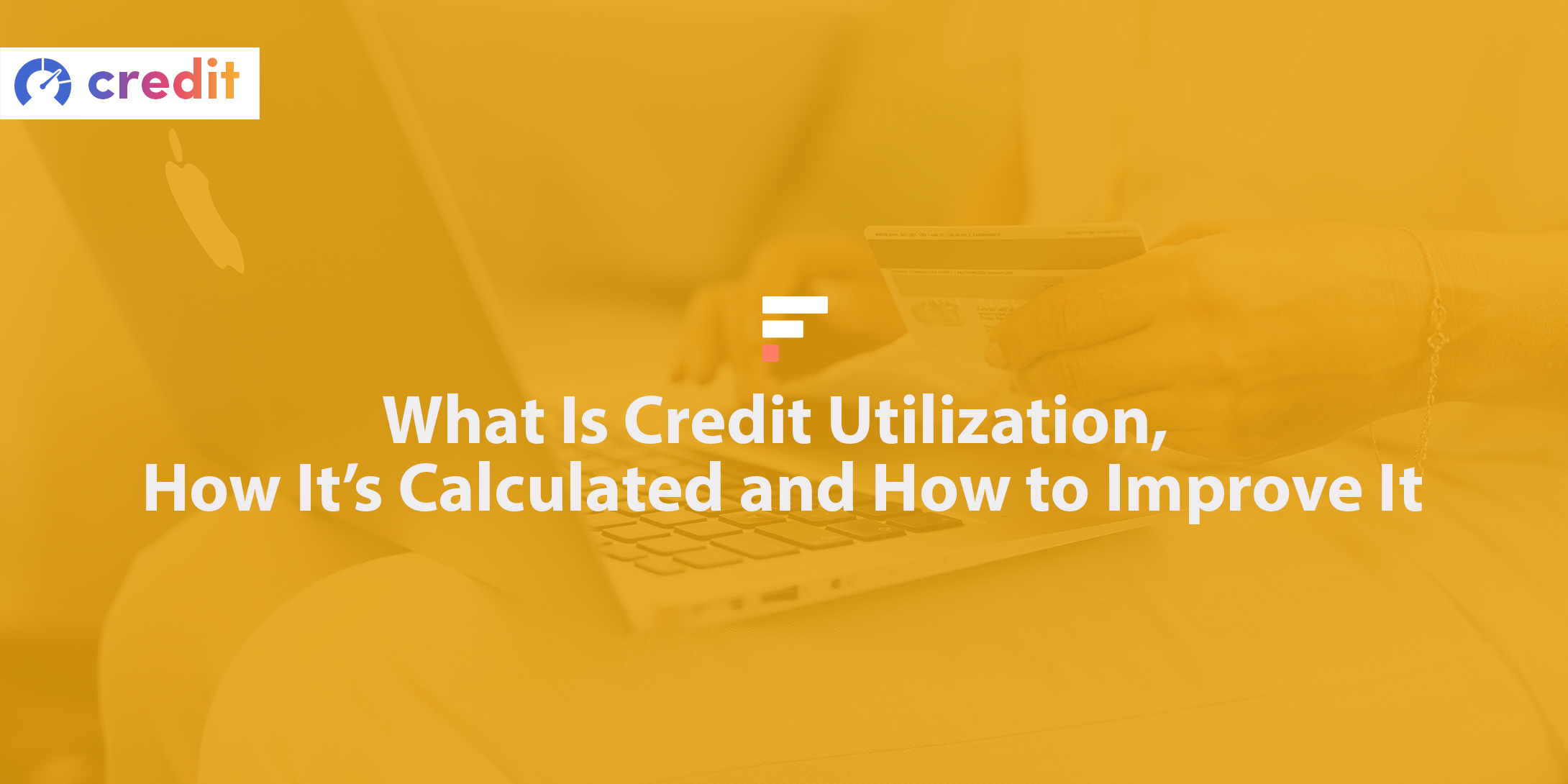 What is credit utilization